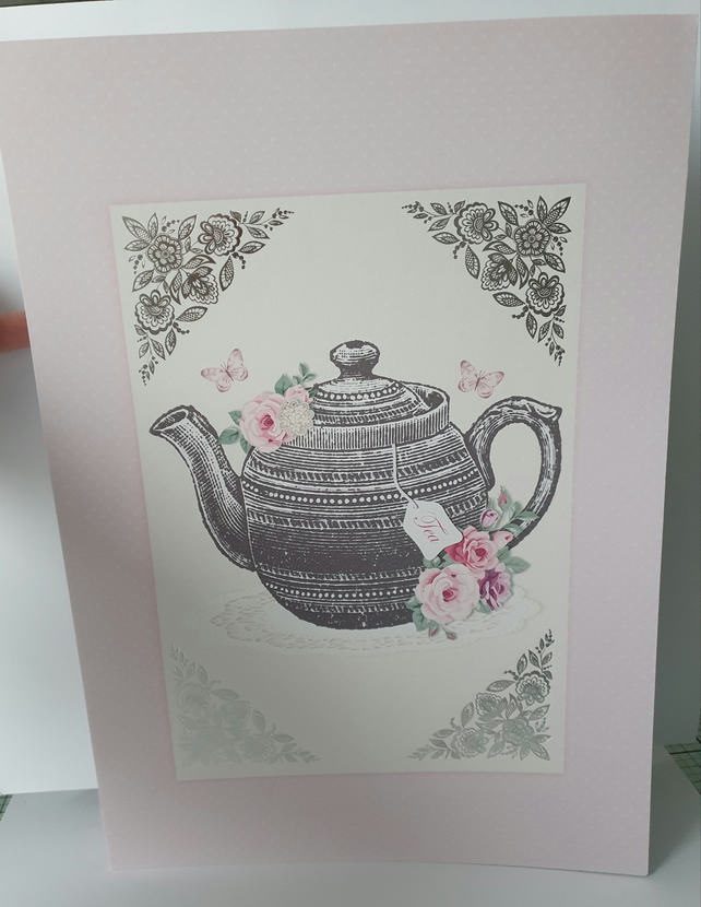 Large A4 handmade greeting card -Time for tea - Sentiment to be added on request