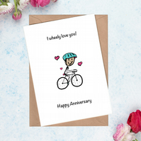 Anniversary Card for Cyclist - I wheely love you