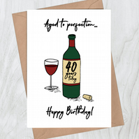 40th Birthday Card - Aged to Perfection Red Wine Birthday Card