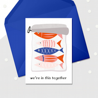 In this together - positive vibes - lockdown card - sending love - sympathy card