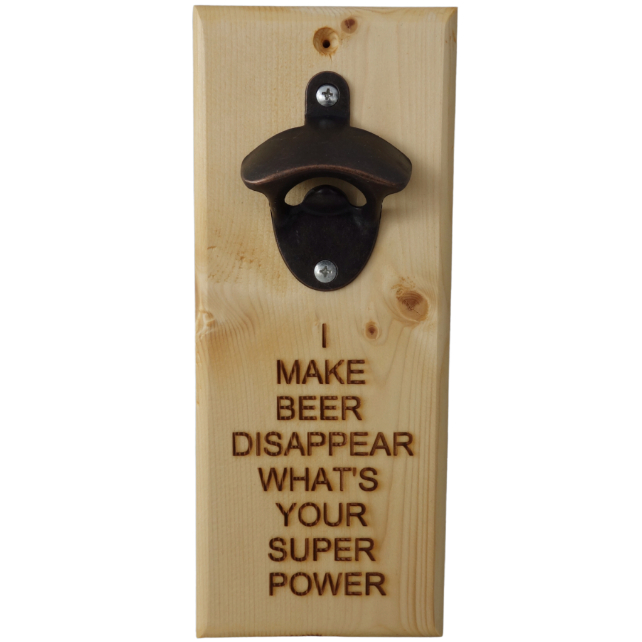 Beer Bottle Opener: I make beer disappear, what's your super power