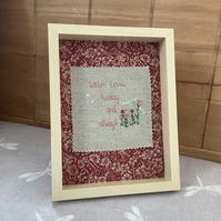 Hand embroidered with love now and always floral framed art.