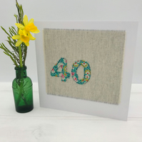40th Birthday Card Handmade - Female - Teal Floral Fabric on Natural Linen