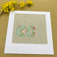 60th Birthday Card - Floral Freehand 60 in Pale Green and Pink Tilda Fabric