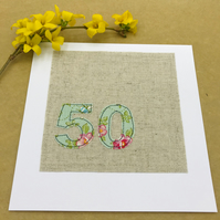 50th Birthday Card - Floral Tilda Fabric - Freehand Embroidered 50