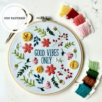 PDF Personalised Embroidery Pattern, Good Vibes Only, Beginners - Advanced