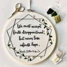Handmade, Quote Embroidery Hoop with Geometric and Foliage Detailing