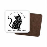 I'm The Crazy Cat Lady You've Been Warned Hardboard Coaster