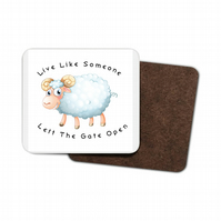 Funny Sheep Hardboard Coaster - Live like someone, left the gate open