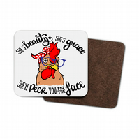 Chicken Hardboard Coaster - She's Beauty and Grace, She'll ....