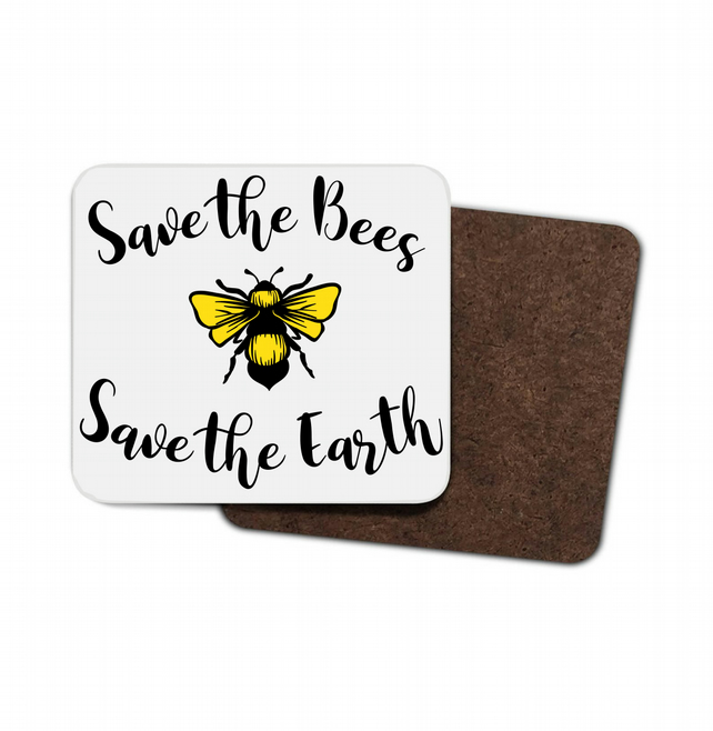Save The Bees, Save The Earth Hardboard Coaster, Bee Coaster