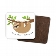 Sloth Mode Activated Hardboard Coaster, Funny Sloth Coaster