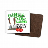 Gardening Is Like Therapy and You Get Tomatoes Hardboard Coaster