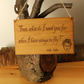 Frida Kahlo - inspirational quote - Wooden wall hanging