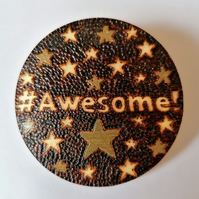 Awesome Wooden Badge