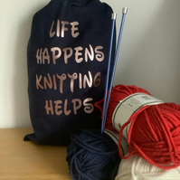 Life Happens Knitting Helps ,Large 100% cotton knitting Sack with drawstring.