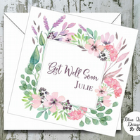 Personalised Get Well Soon Card - Spellbound Watercolour Flower Border