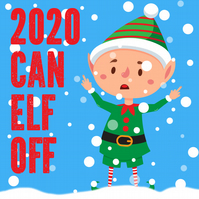 Christmas card: 2020 can elf off