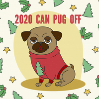 Christmas card: 2020 can pug off