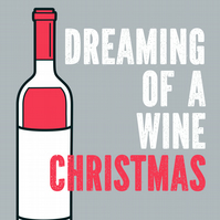 Christmas card: Dreaming of a wine Christmas