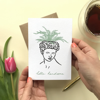 Hello Handsome Greeting Card, Happy Birthday Card, Houseplant Card