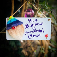 Be a Rainbow Plaque