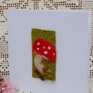 Birthday card. Needle felt mushroom. New Home blank greetings card