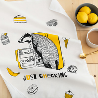 Cheeky Badger Tea Towel 'Just Checking'