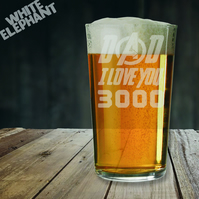 Laser Etched Dad I Love You 3000 Whiskey-Highball-Pint-Tankard Glass Gift