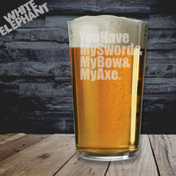Laser Etched You Have My Sword Whiskey-Highball-Pint-Tankard Glass
