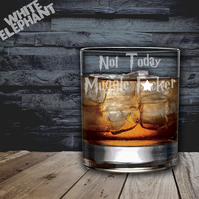 Laser Etched HP Not Today Muggle F-cker Whiskey-Highball-Pint-Tankard Glass