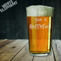 Laser Etched HP I don't Give a HuffleF-ck Whiskey-Highball-Pint-Tankard Glass