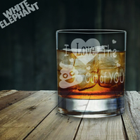 Laser Etched Love the SH-T out of You Whiskey-Highball-Pint-Tankard Glass