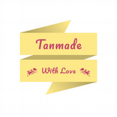 Tanmade With Love