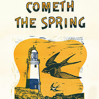 """Now Cometh The Spring"" Letterpress and Lino-cut poster."