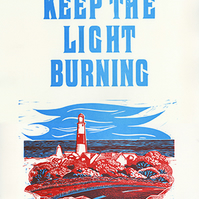 """""""Keep The Light Burning"""" Letterpress and Lino-cut poster."""