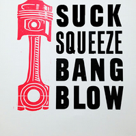 """Suck Squeeze Bang Blow"" Letterpress and Lino-Cut print"