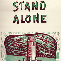 """""""Proudly Stand Alone"""" Letterpress & Lino-Cut Poster."""