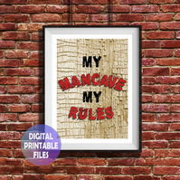 My man cave my rules printable A4 Poster Wall Art Print. Shed sign, Garage sign