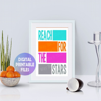 Reach For The Stars poster. Printable A4 Poster. Wall Art Print.  Motivational