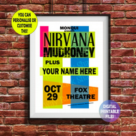YOU appear with Nirvana on this Concert Poster. Personalised, printable A4 Poste