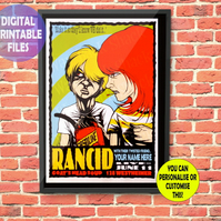 YOU appear with Rancid on this Concert Poster. Personalised, printable A4 Poster