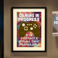 Gaming In Progress poster. Printable A4 Poster. Wall Art Print. Video Gaming