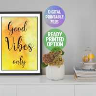 Good Vibes only A4 Poster. Wall Art Print.