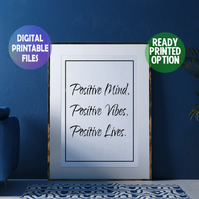 Positive Mind, Positive Vibes A4 Poster. Wall Art Print.