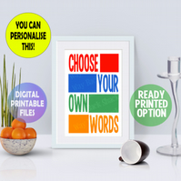 Choose Your Own Words A4 poster. Wall Art Print.