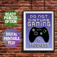 Gaming In Progress poster. Wall Art Print. Video Gaming