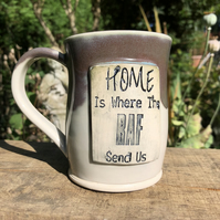 Home is Where the RAF send us Stoneware Mug