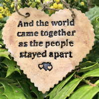 And The World Came Together Ceramic Heart