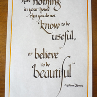 Believe to be Beautiful - hand-written charity WIlliam Morris quote, a4